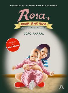 Rosa, Minha Irmã Rosa - BD de João Amaral e Alice Vieira. Lançamento banda desenhada por Edições ASA em português, setembro 2020... #bandadesenhada #minhairmarosa #bdcomicspt