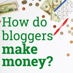 Do bloggers make money? YES! The top 5 ways bloggers make money are through ad networks, affiliate marketing, selling ad space, sponsored posts, and selling a product/service.