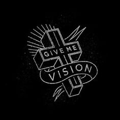 Give Me Vision by Joshua Noom