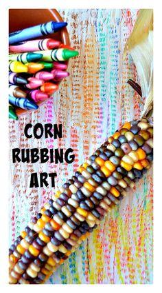 Thanksgiving Art : Corn Rubbings #thanksgivingart #thanksgivingcrafts