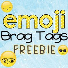 5 Pages of fun Emoji Brag Tags **** Dont forget to rate your downloads. For paid products you can earn TPT credits towards FREE purchases. For every 20 ratings I have on… Classroom Rewards, Classroom Behavior Management, New Classroom, Class Management, Classroom Themes, Brag Tags, Free Teaching Resources, School Resources, Teacher Freebies