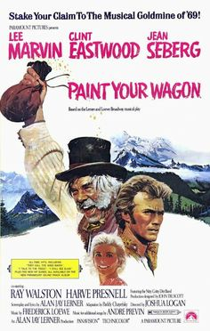 """ENDS SOON! """"Paint Your Wagon"""" (1969) 