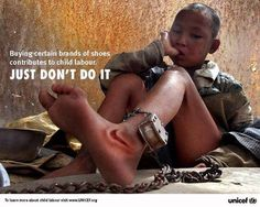 A Critique on Unicef's Campaign Against Child Labor and Nike Stop Human Trafficking, Crime, Forced Labor, Save The Children, My Heart Is Breaking, Social Justice, Human Rights, Advertising, Socialism