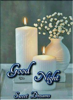 Good Morning My Friend, Good Night, Sweet Dreams, Pillar Candles, Gifs, Beautiful, Nighty Night, Presents, Good Night Wishes
