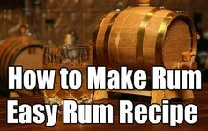 Rum Recipe, How to Make Rum. This is a great skill to know and master for a SHTF situation, Alcohol or the rum could be used for barter. Homemade Alcohol, Homemade Liquor, Rum Recipes, Alcohol Recipes, Margarita Recipes, Whiskey Recipes, Brewing Recipes, Wine And Liquor, Wine And Beer