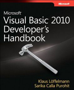Microsoft Visual Basic 2010 Developer's Handbook (Developer Reference). Creator: Klaus Löffelmann. Written by Visual Basic experts, this handbook provides an in-depth reference on language concepts and features, as well as scenario-based guidance for putting Visual Basic to work. Discover how to: Use Visual Basic 2010 for Windows Forms and Windows Presentation Foundation projects Build robust code using object-oriented programming techniques, such as classes and types Work with... Game Programming, Object Oriented Programming, Computer Programming, Computer Internet, Computer Technology, Computer Science, Windows Presentation Foundation, Visual Basic, Books Online