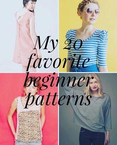 My 20 Favorite Beginner Sewing Patterns - City Stitching with Christine Haynes - http://citystitching.com/blog/2016/3/19/my-20-favorite-beginner-sewing-patterns
