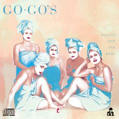 500 Greatest Albums of All Time: The Go- Go's, 'Beauty and The Beast' | Rolling Stone