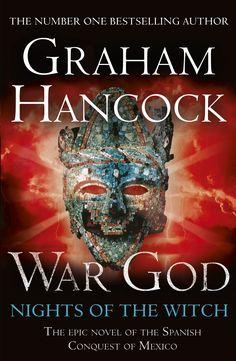 WAR GOD by Graham Hancock, published 30th May 2013