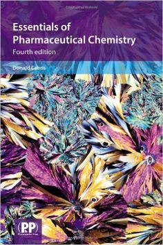 Essentials of Pharmaceutical Chemistry: Donald Cairns