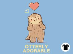 Otterly Adorable for $11 - $14