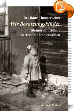 Wir Besatzungskinder    ::  Zwischen 1945 und 1955 wurden in Deutschland und Österreich Hunderttausende Menschen geboren, deren Väter Soldaten der alliierten Besatzungstruppen waren. Viele dieser sogenannten Besatzungskinder haben ihren Vater aus den USA, Großbritannien, Frankreich oder der früheren Sowjetunion nie kennengelernt. Häufig erlebten sie Ausgrenzung in ihrer Familie und durch die Gesellschaft.  Ute Baur-Timmerbrink, selbst Besatzungskind, unterstützt Menschen bei der Suche ...