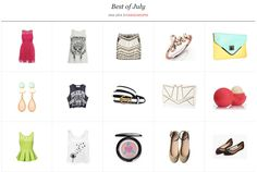 The best of july http://www.fashiondupes.com/2013/08/best-of-july.html