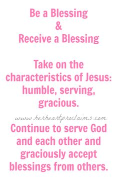 Receive a Blessing | Be a Blessing{Her Heart Proclaims}