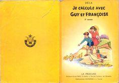 Déca - Je calcule avec Guy et Françoise, La Procure 1959