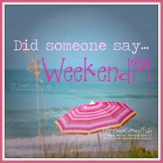 Happy Weekend!...:) http://facebook.com/beachcottagelifephotography