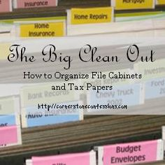 Tips for organizing your file cabinet and tax papers including detailed file folder ideas and when to discard/keep old papers