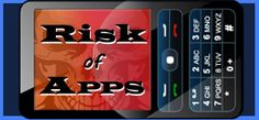 The Risk of Apps on Smartphones. This site has lots of safety info