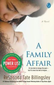ReShonda Tate Billingsley's novel,  A Family Affair, is a #1 Power List Best-Selling Book - Fall 2013: http://aalbc.com/authors/reshonda_tate_billingsley.htm