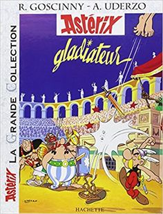 Bande Dessinée  - Astérix La Grande Collection - Astérix gladiateur - n°4 - René Goscinny, Albert Uderzo - Livres