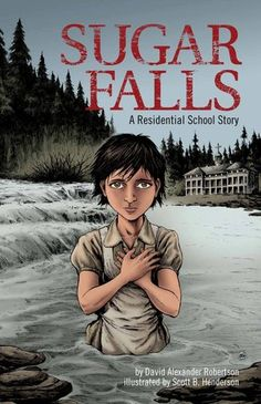 Sugar Falls: A Residential School Story - David Alexander Robertson & Scott B. Henderson A school assignment to interview a residential school survivor leads Daniel to Betsy, his friend's grandmother, who tells him her story. Abandoned as a young child, Betsy was soon adopted into a loving family. A few short years later, at the age of 8, everything changed. Betsy was taken away to a residential school.