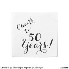 Cheers to 50 Years Paper Napkins by Amy Steeples.  Available on Zazzle.