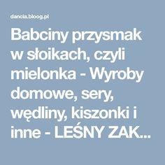 Babciny przysmak w słoikach, czyli mielonka - Wyroby domowe, sery, wędliny, kiszonki i inne - LEŚNY ZAKĄTEK - bloog.pl