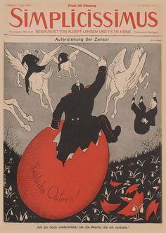 "Simplicissimus · die historische Satirezeitschrift · ""Resurrection of the Censorship. Retro Kunst, Retro Art, Satire, Magazine Art, Magazine Covers, Robert Walser, Propaganda Art, Hermann Hesse, Europe"