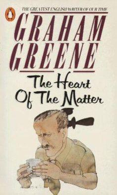 """Graham Greene - """"The Heart of the Matter"""""""