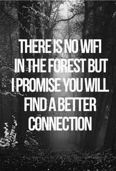 Technology is temporary, nature isn't.