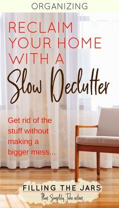 Lighten the load on your house and your mind with a slow declutter -- clear out the stuff without overwhelm or making a bigger mess. Click through for tips… #declutter | #simplify | #organizing | #minimalism