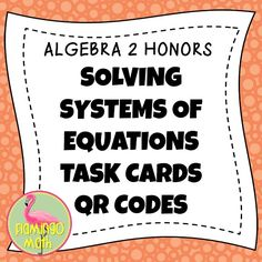 Your Algebra 2 students will practice solving systems of equations using QR Code technology to check the solutions. The 7 task cards include linear systems, absolute value systems, systems that are consistent and inconsistent, systems with three variables, and systems with rational solutions. There is an application problem, a system with absolute value and linear inequalities, and a linear programming style question with an objective quantity.