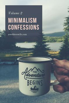 Minimalism Confessions Volume 2: Contentment | www.awelderswife.com