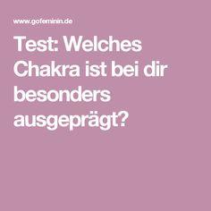 Test: Welches Chakra ist bei dir besonders ausgeprägt?