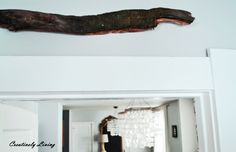 Entryway Wood Peice --Using Nature in Decor by Creatively Living