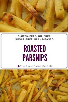 Roasted parsnips are crispy and sweet, colorful and flavorful, the perfect fall vegetable. Roasted without oil, these parsnips are healthy and delicious! Healthy Cookie Recipes, Vegan Breakfast Recipes, Healthy Baking, Whole Food Recipes, Vegetarian Recipes, Salt Free Recipes, Parsnip Recipes, Roasted Parsnips, Clean Eating Dinner