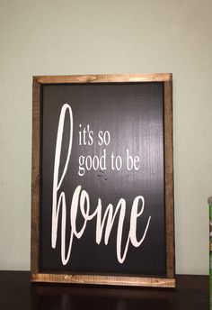 Excited to share the latest addition to my #etsy shop: It's so good to be HOME, wood sign, framed wood sign, gallery wall sign, hand painted