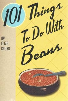 Offers recipes for meals involving different beans, including creamy white bean chowder, Polynesian bean bake, and secret ingredient chocolate brownies.