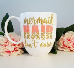 Mermaid Hair Don't Care Mug - Mermaid Mug - Cute Mug - Coffee Cup - Beach Mug - Quote Mug - Mermaid Life by CheerfullyCreative on Etsy https://www.etsy.com/listing/277003722/mermaid-hair-dont-care-mug-mermaid-mug