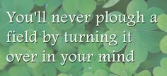 Wise Words! #IrishWisdom