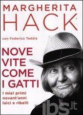 Nove vite come i gatti, Margherita Hack (Rizzoli, 2012)