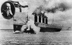 The sinking of the Cunard ocean liner 'Lusitania' by a German submarine off the Old Head of Kinsale, Ireland. 128 US citizens lost their lives and this tragedy helped bring the USA into World War I. Insert: Admiral Alfred von Tirpitz of the German Navy.