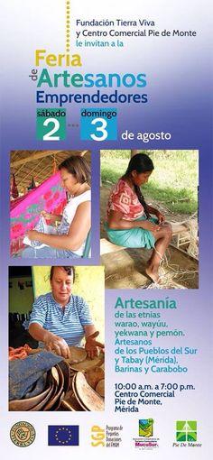 Exposición de artesanos emprendedores de etnias aborígenes venezolanas en CC Pie de Monte. #Mérida, 2 y 3 agosto 2014
