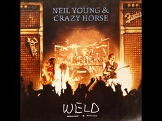 Neil Young & Crazy Horse - Weld (Disc One) - 1991