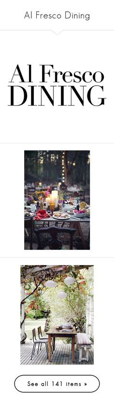 """""""Al Fresco Dining"""" by horcal ❤ liked on Polyvore featuring text, words, phrase, quotes, saying, sfondi, home, outdoors, patio furniture and outdoor tables"""
