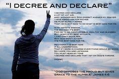 I declare & decree....