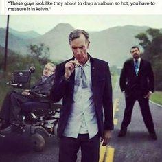 Bill Nye smokes?
