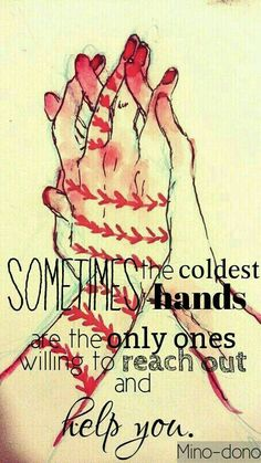 Sometimes the coldest hands are the only ones willing to reach out and help you, text, sad, hands, Suzuya Juuzou, Haise (?); Tokyo Ghoul