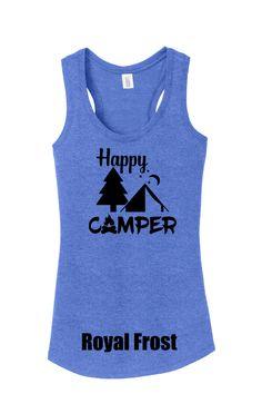 Happy Camper Ladies Tank Top, camping tank, camping racer, camping, camping tee, love camping tank, tent camping racer, camping shirt by TCXpress on Etsy https://www.etsy.com/listing/280355138/happy-camper-ladies-tank-top-camping