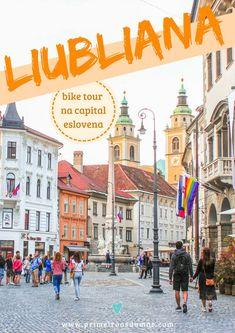 Explore os principais pontos turísticos de Liubliana de bicicleta. Mais: o que fazer, onde se hospedar e o que comer na capital da Eslovênia! #liubliana #eslovenia #dicasdeviagem Places To Travel, Places To Visit, Travel Stuff, The Good Place, Street View, Tours, Explore, Travel Inspiration, Travel Europe
